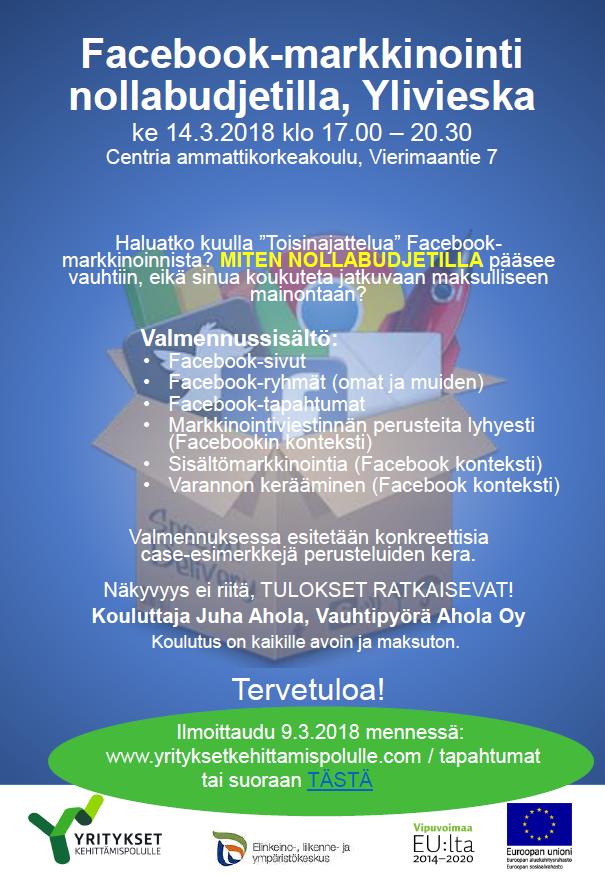 Facebook markkinointi YLIVIESKA 14.3.2018